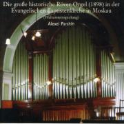 Die Röver-Orgel in der Evangelischen Baptistenkirch in Moskau