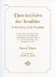Dupré: Dans la Gloire des Invalides