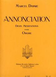 Dupré: Annonciation (2 Meditations), Op. 56