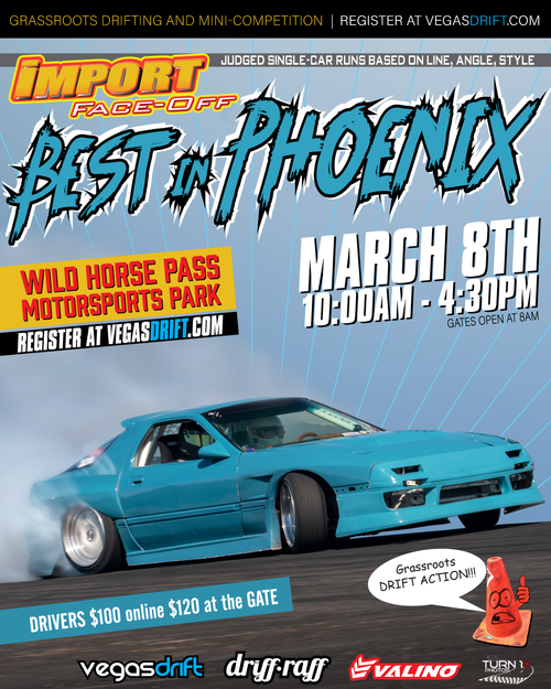 """Drifting Portion of Import Face-Off - Grassroots Open Drift plus the """"Best of Phoenix"""" Single Run and Team Tandem Mini Comp!"""