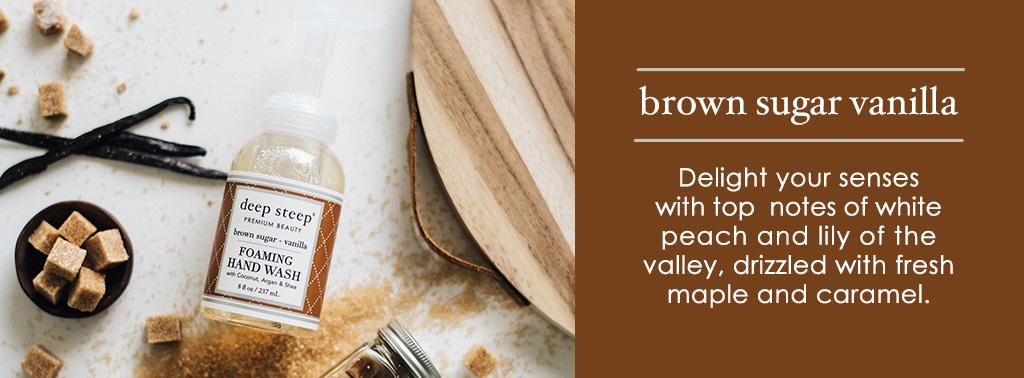 Deep Steep Brown Sugar Vanilla Scent