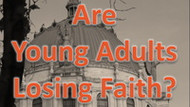 Are young adults losing faith? [VIDEO]