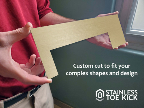 Brass Toe Kick- Custom Shape with Design Proof (Matte Gold Finish) is a great solution for a Toe Kick that slopes or requires more complex shapes and measurements