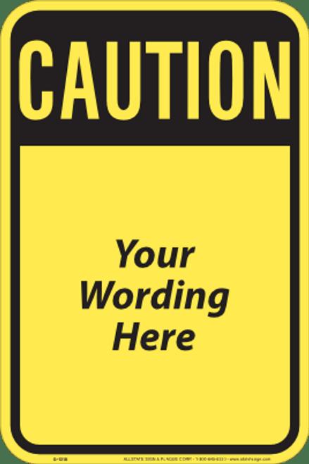 Caution - Partial Custom Sign