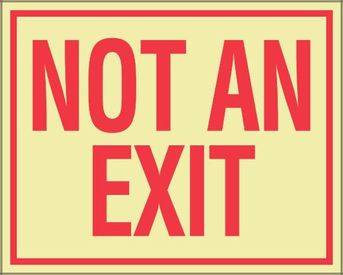 Not an Exit - Glow in Dark