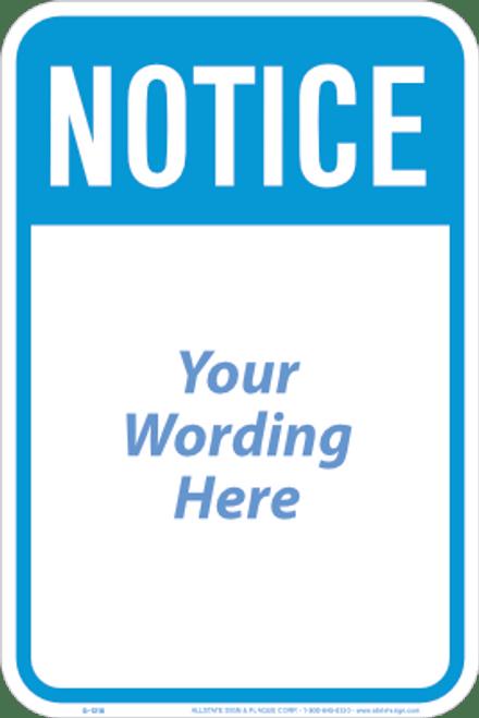 Partial Custom Notice Sign