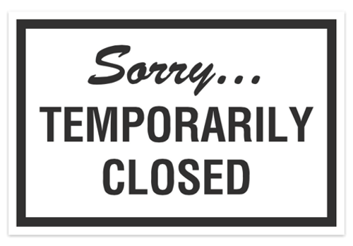 Sorry Temporarily Closed Magnetic Sign
