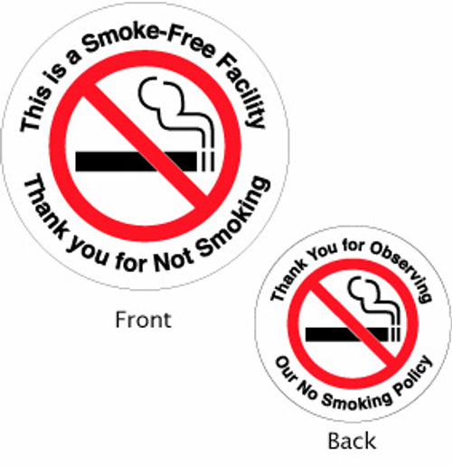 This is a smoke free facility - Double Faced