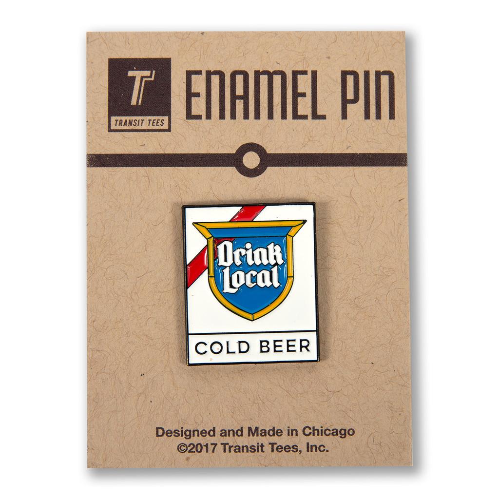 Drink Local Sign Enamel Pin