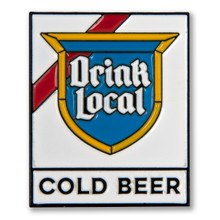Drink Local Sign Enamel Pin