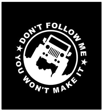 Don't Follow Me Jeep Sticker (White)