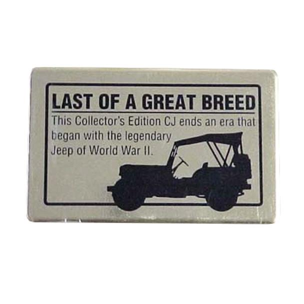 "'86 CJ ""Last Of Great Breed"" Dash Plaque"
