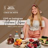 Chef Adriana Urbina celebrates Cinco de Mayo with Spirits Network!