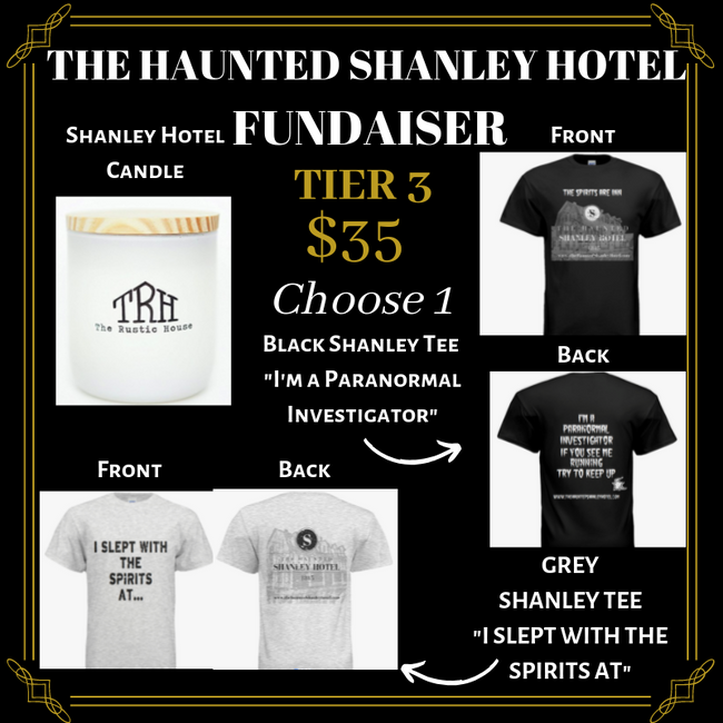 The Haunted Shanley Hotel Fundraiser | Tier 3