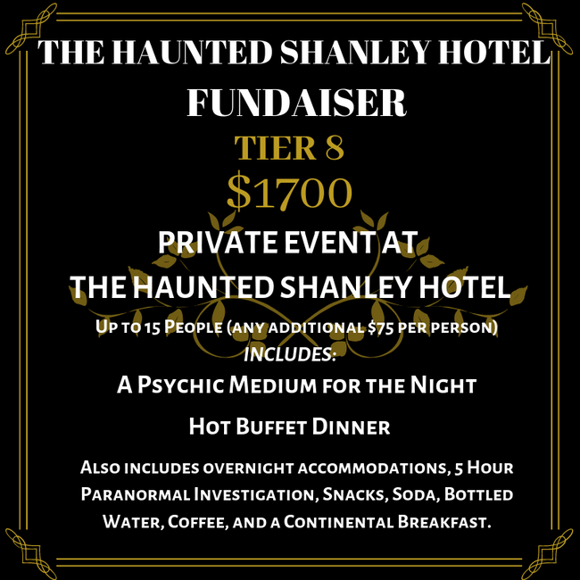 The Haunted Shanley Hotel Fundraiser | Tier 8