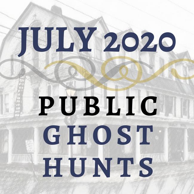 July 2020 Public Ghost Hunts