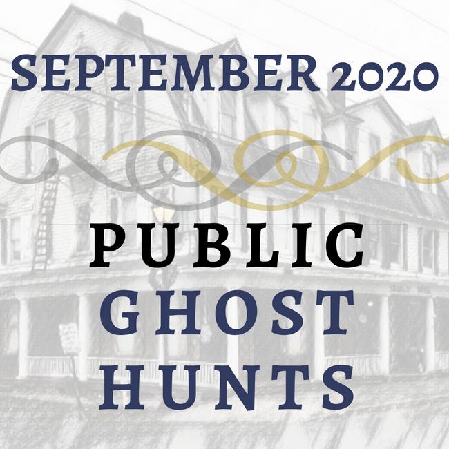 September 2020 Public Ghost Hunts