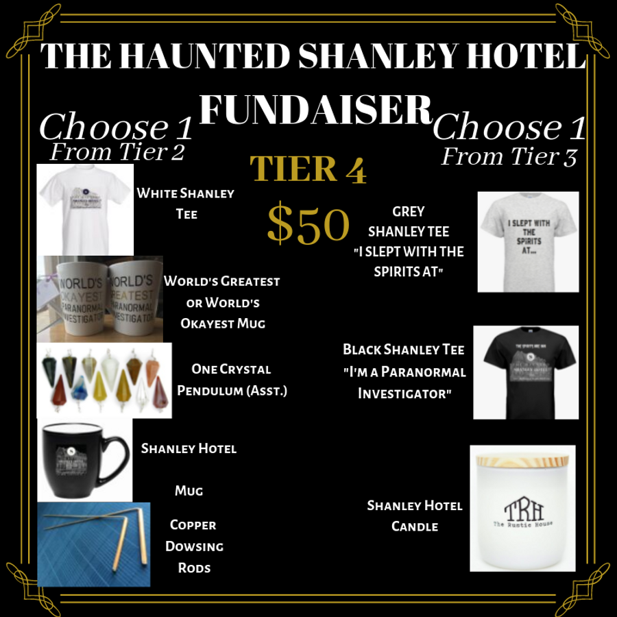 The Haunted Shanley Hotel Fundraiser | Tier 4