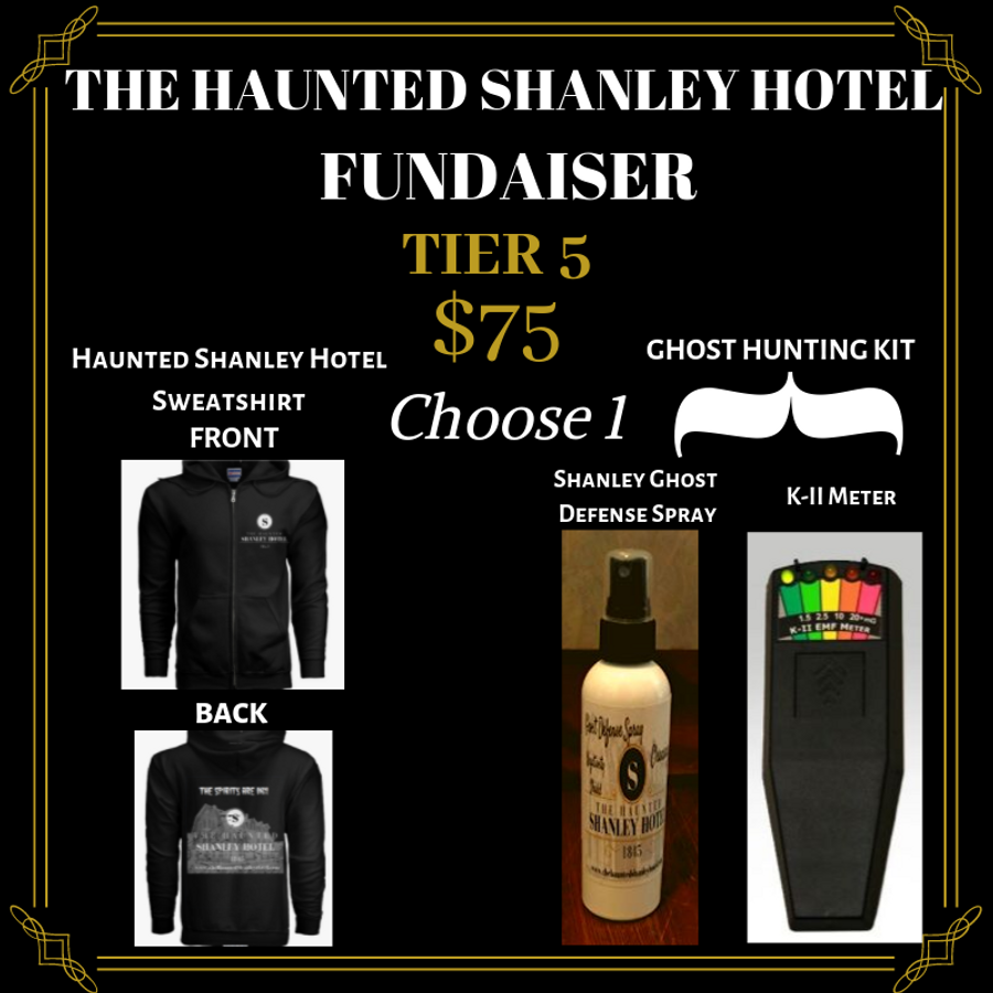 The Haunted Shanley Hotel Fundraiser | Tier 5