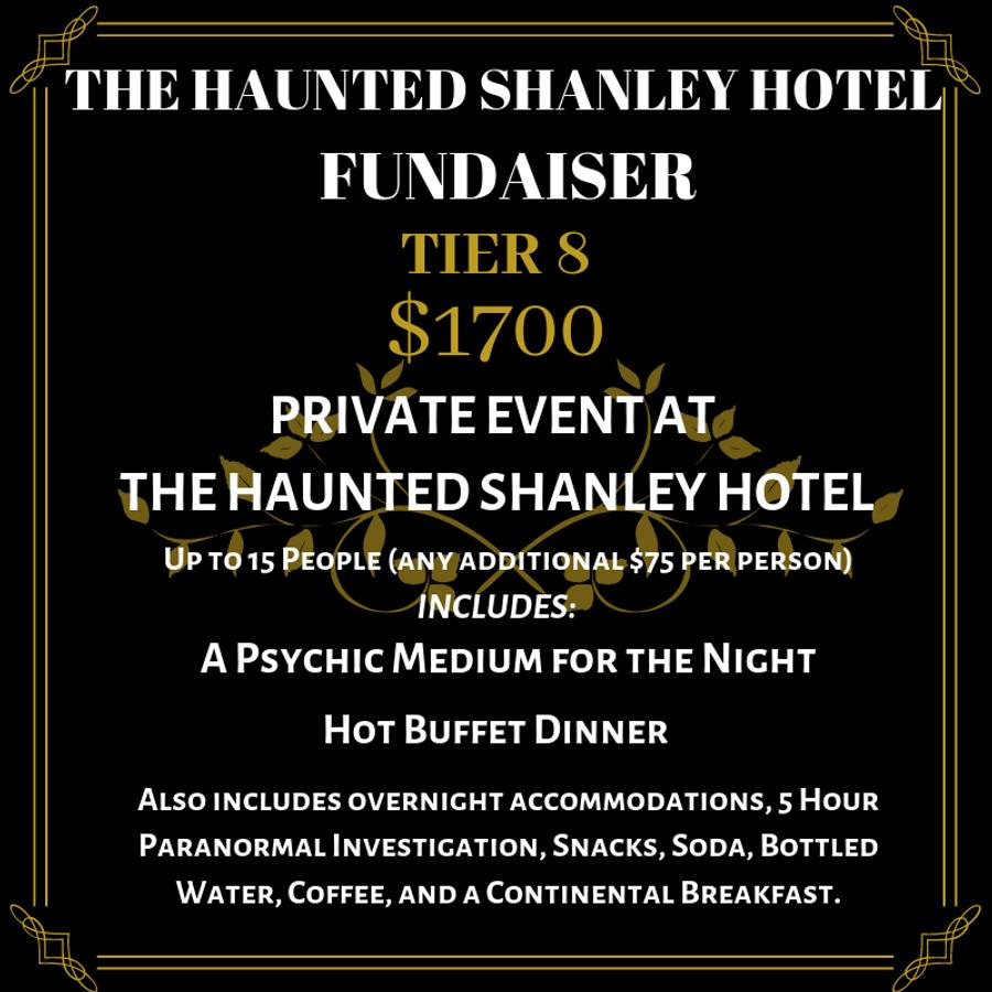 The Haunted Shanley Hotel Fundraiser   Tier 8