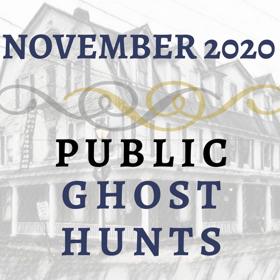 November 2020 Public Ghost Hunts