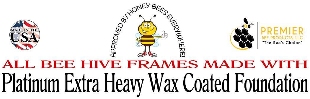 Complete bee hive frames made with platinum extra heavy wax coated foundation