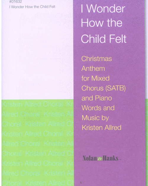 I Wonder How the Child Felt (SATB) Christmas Sheet Music