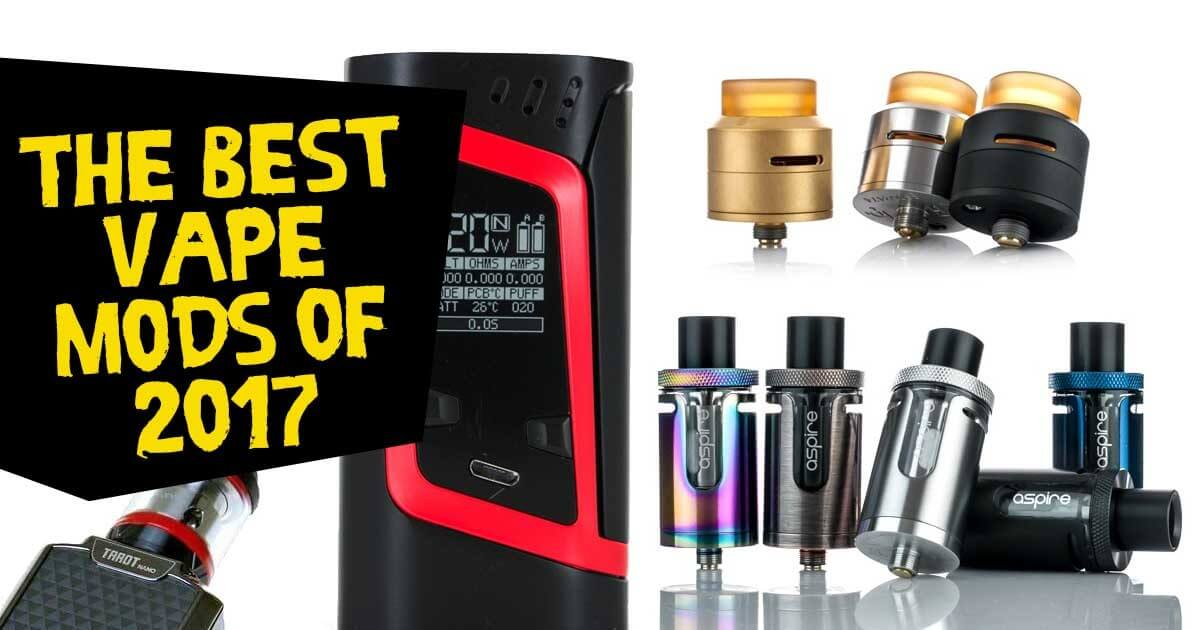 2017 The Best Vape Mods (Tanks & RDA's too) - Broke Dick
