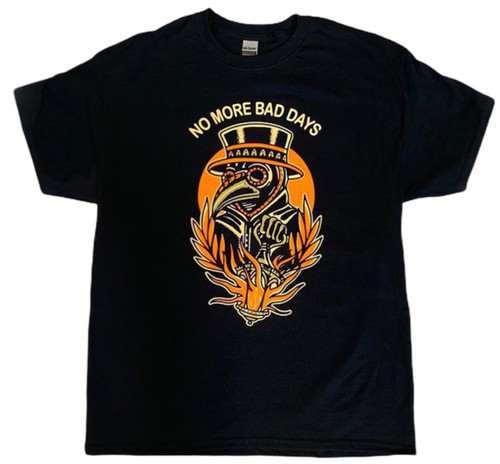 Bridge City Brand 'No More Bad Days' Plague Dr. Shirt