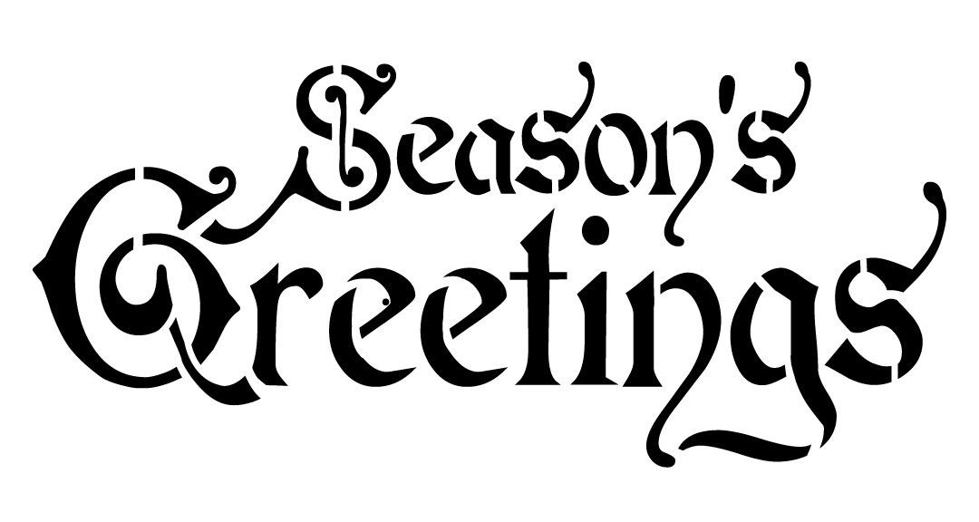 Word Stencil - Season's Greetings - Regal 16 x 8