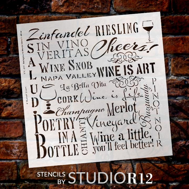 "Wine Background Word Stencil  - 12"" x 12"" - STCL231_1 - by StudioR12"