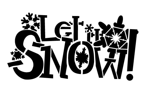 "Let It Snow Stencil - 9 x 6"""