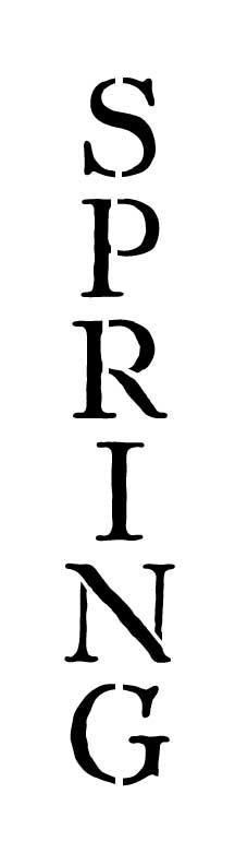 Word Stencil - Spring - Antique Vertical
