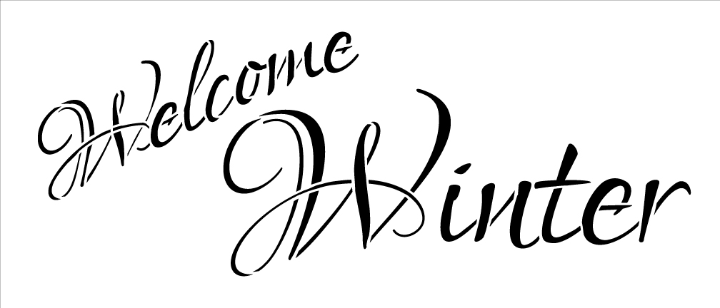 Word Stencil - Welcome Winter