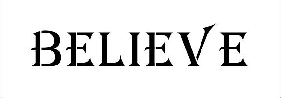 Word Stencil - Believe - Banner