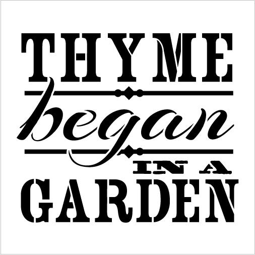 """Word Stencil - Thyme Began In A Garden - Vintage - 7"""" x 7"""""""