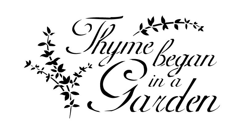 """Word Stencil - Thyme Began In A Garden - Elegant - 6"""" x 11"""""""
