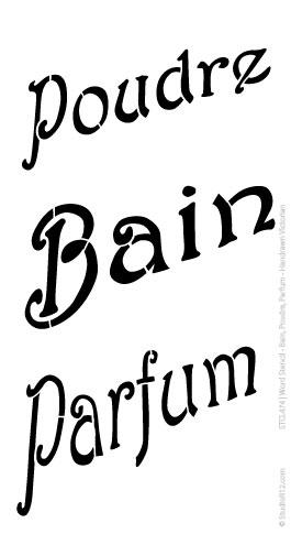 Word Stencil - Bain, Poudre, Parfum - Handrawn Victorian