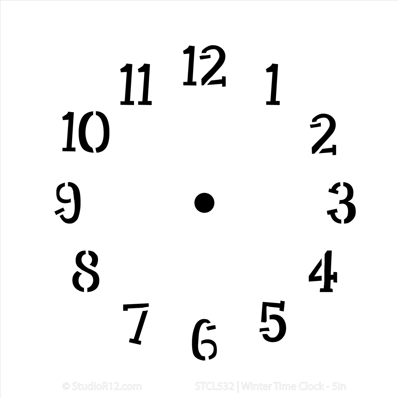 Winter Time Clock Stencil - 6 in