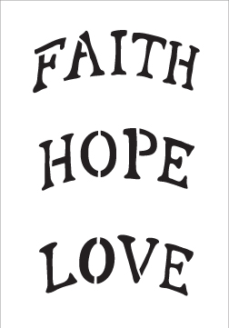 "Word Stencil - Faith Hope Love Arched - Ornament Size - 3-1/2"" x 5"""