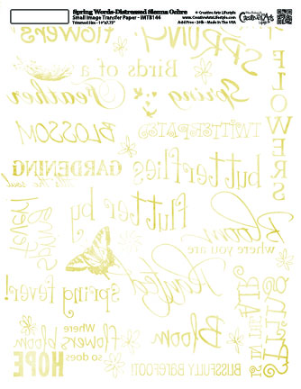 Spring Words - Distressed Sienna Ochre - 8x10 Image Transfer