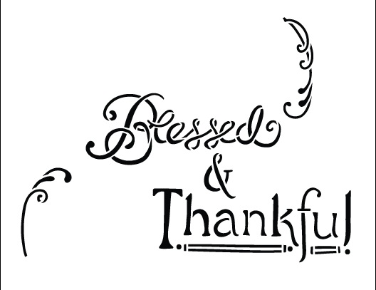 Blessed & Thankful Chalk Stencil