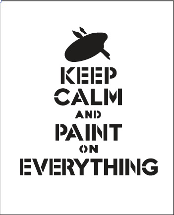 "Keep Calm and Paint on Everything Stencil - 3 1/4"" x 4"""