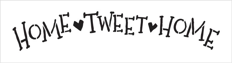 """Word Stencil - Home Tweet Home - Whimsical Arched - 11"""" x 3"""""""