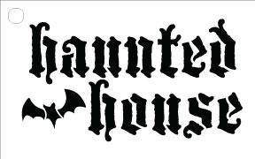 """Haunted House - Word Stencil - Batty -  4"""" x 2.5"""""""