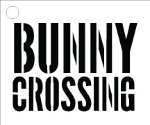 "Bunny Crossing - Word Stencil - Road Sign - 3"" x 2.5"""
