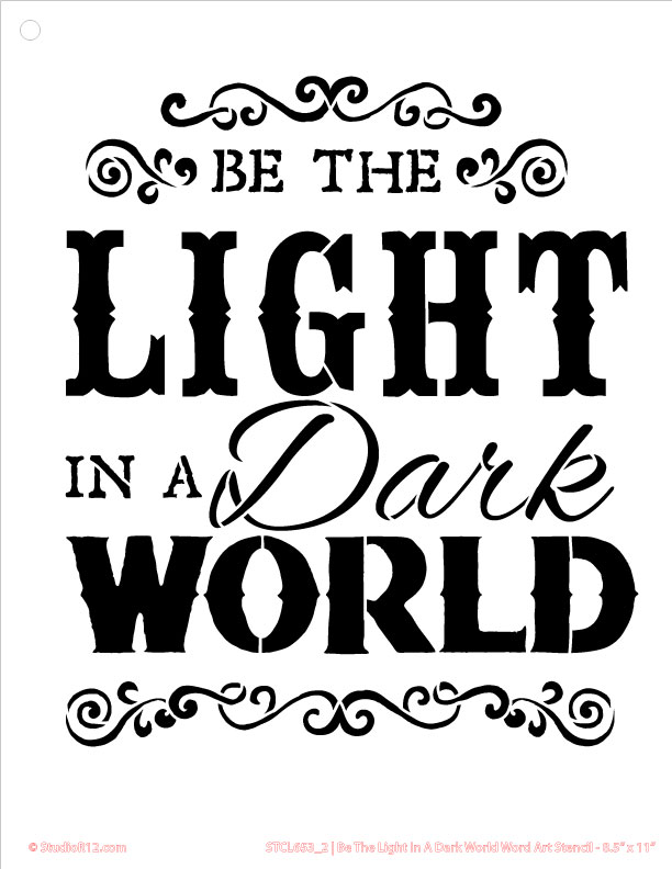 """Be the Light - Word Stencil - 8.5"""" x 11"""""""