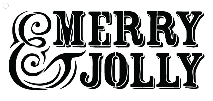 "Merry and Jolly  - Word Stencil  - 14.5"" x 6.5"""