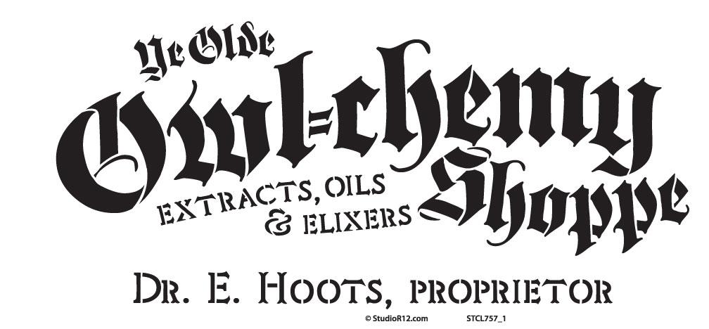 """Ye Olde Owl-Chemy Shoppe Word Art Stencil - 6 1/2 """" X 14"""""""