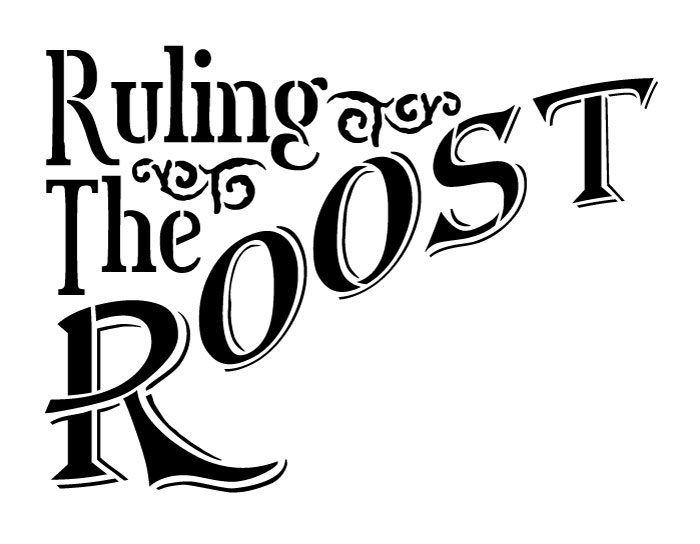 "Ruling the Roost - Word Stencil - Victorian - 8"" x 6"""